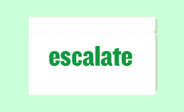 Wortkarte: escalate
